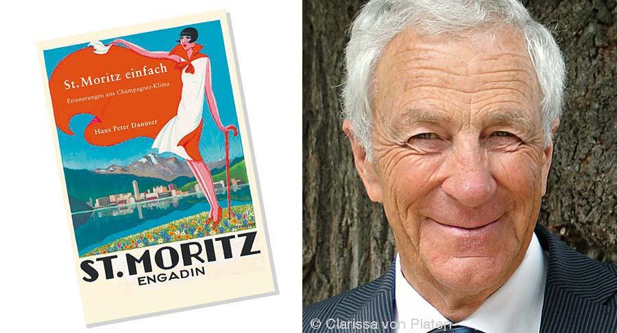 Hans Peter Danuser, St. Moritz einfach