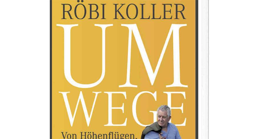 Umwege – von Röbi Koller 1