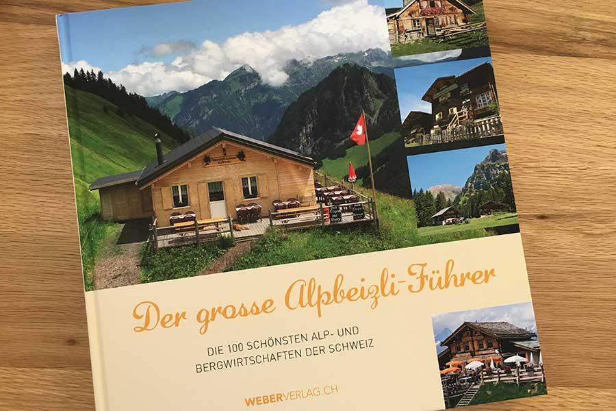 Schweiz: Der grosse Alpbeizli-Führer 2