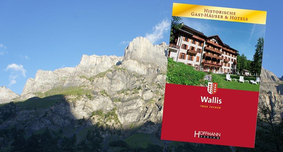 Wallis – Historische Gast-Häuser & Hotels 2