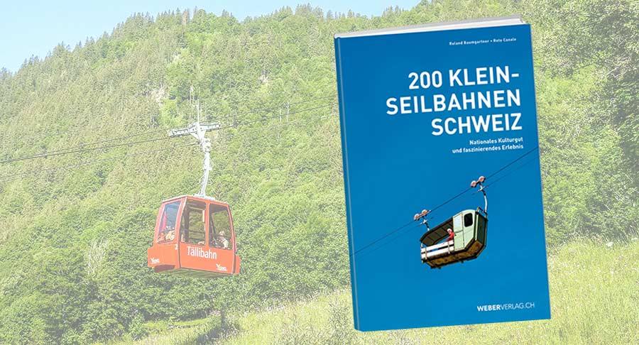 200 Klein-Seilbahnen Schweiz