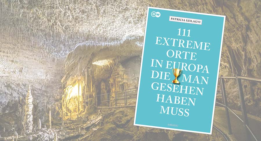 111 extreme Orte in Europa
