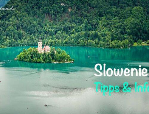 Slowenien: Unsere Infos und Tipps