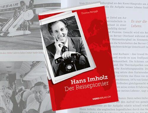 Hans Imholz, der Reisepionier